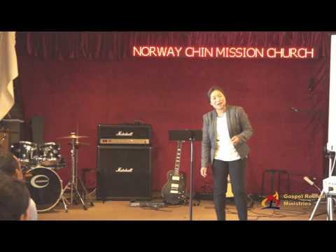 Rev.Sarah Ngun Doi Fam  - ''A Tha Bik Kha Bawipa Cu Pe Hna Usih'' - NCMC Norway