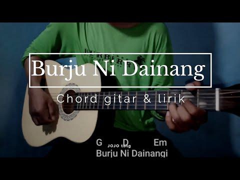 Cover Burju Ni Dainang Chord Gitar & Lirik By Joshua Sinaga