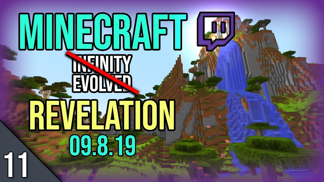 Modded Minecraft Stream part 11 - FTB Revelation Modpack (09 8 19)