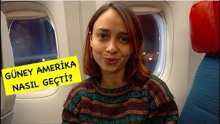 Türkiye'ye Döndüm - Güney Amerika Nasıl Geçti?