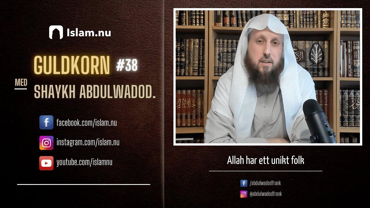 Allah har ett unikt folk!   Guldkorn #38