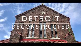 Detroit, Deconstructed