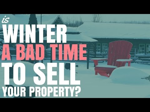 Is Winter A Bad Time To Sell Your Property?