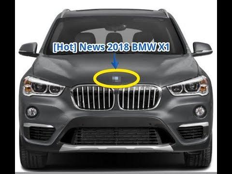 Hot News 2018 BMW X1