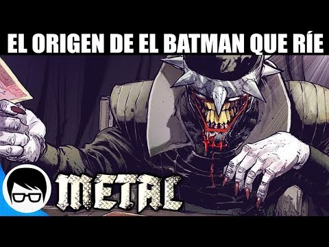 METAL - ORIGEN DE EL BATMAN QUE RÍE | The Batman Who Laughs #1 | COMIC NARRADO