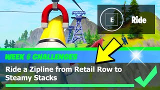 Ride a Zipline from Retail Row to Steamy Stacks Location - Fortnite Season 4  Week 6 Challenge