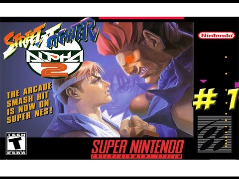 SNES: Street Fighter Alpha 2 Part 1 - YoVideogames