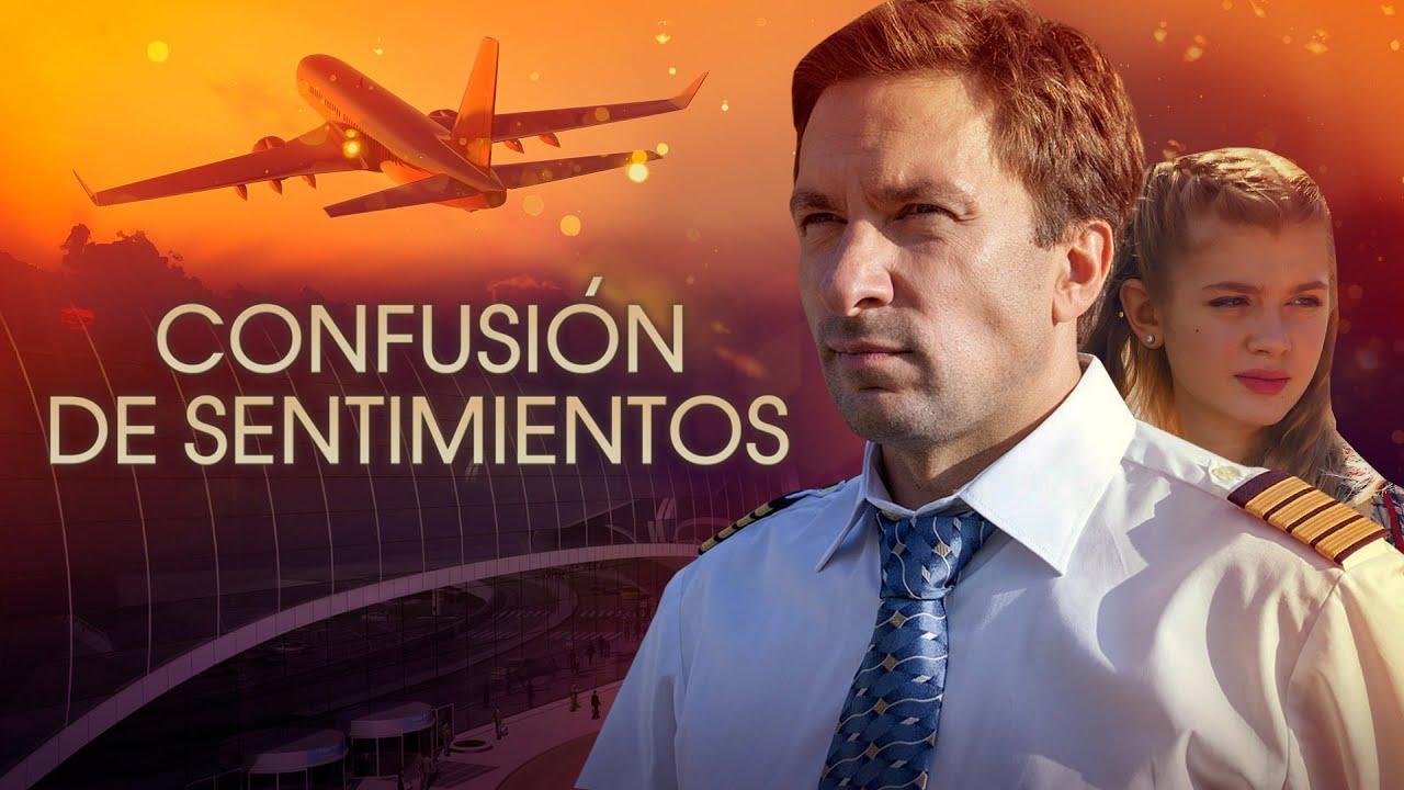 Confusión de sentimientos. Parte 2 HD. Películas Completas en Español