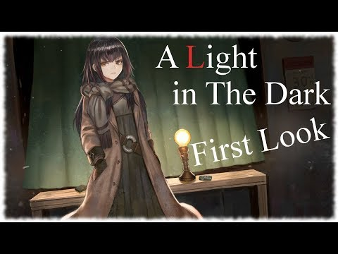 A Light in The Dark Game Let's Play / First Look