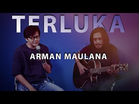 Free Download Terluka - Arman Maulana Mp3 dan Mp4