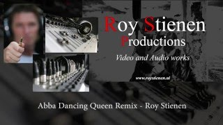 Abba Dancing Queen Remix   Roy Stienen Productions