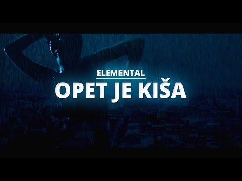 Elemental - Opet je kiša [Official music video]