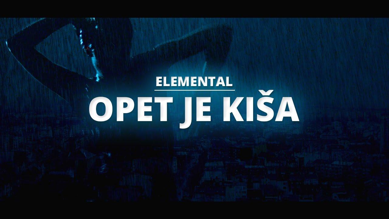 elemental-opet-je-kisa-official-music-video-elemental