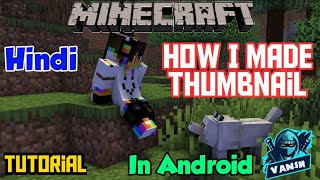 How I made Thumbnail for my video in Android • Hindi • Tutorial • Fully Explained