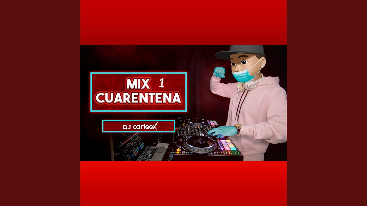 Download Mix Cuarentena 1