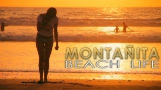 Montañita: Beach Life (Documentary Film) PART 4