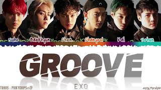 EXO (엑소) - 'GROOVE' (춤) Lyrics [Color Coded_Han_Rom_Eng]