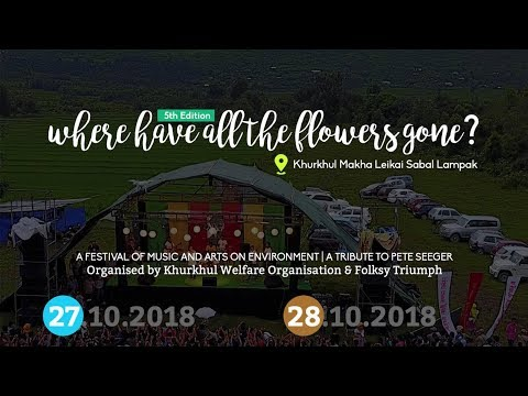 Where Have All The Flowers Gone 5.0 | Day 1