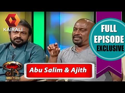 JB Junction: Abu Salim & Kollam Ajith - Part 1| 27th June 2015