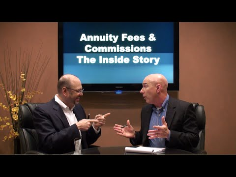 Annuity Fees and Commissions - The Inside Story