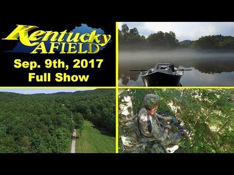 September 9th, 2017 Full Show - Cumberland Trout, Conservation Winner, Deer Hunt