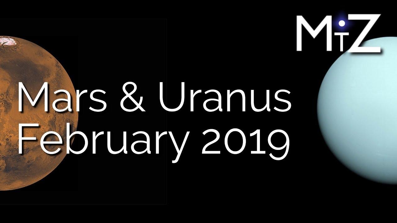 Mars Conjunct Uranus Tuesday February 12th 2019 - True Sidereal Astrology