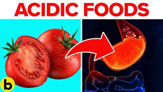 Acidic Foods Your Body Doesn't Like