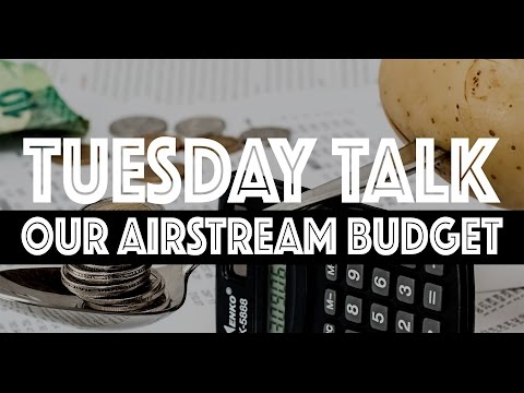 Our Stationary Airstream Budget - Full-time RV Spending