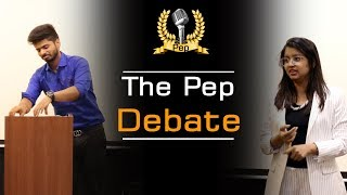 The great Debaters of Pep Talk India - Watch this Amazing Debate