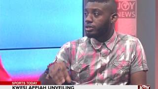 Kwesi Appiah Unveiling - Sports Today on Joy News (16-5-17)
