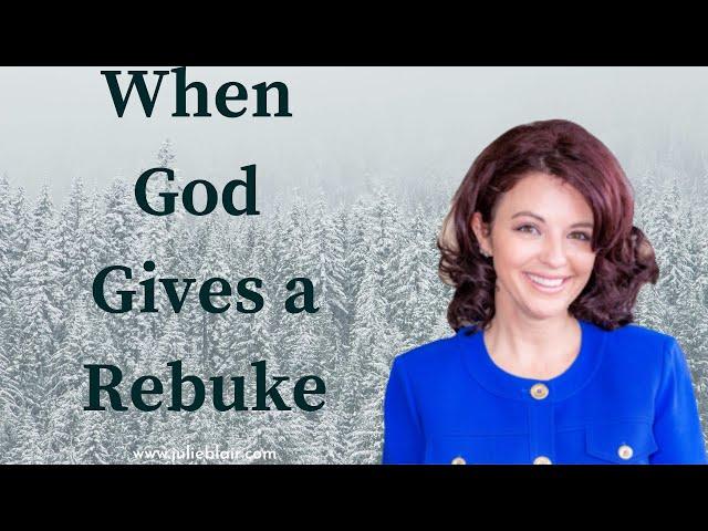 When God Gives a Rebuke