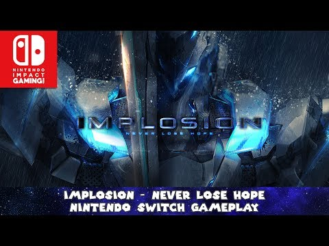 Implosion - Never Lose Hope Nintendo Switch Gameplay