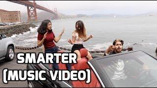 Smarter [Music Video]