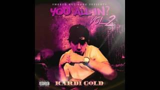 Kardi Gold - Fuck 12 Feat. Greg Eason
