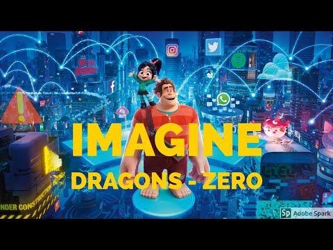 Ralph Breaks The Internet Closing Credits (zero Imagine Dragons)