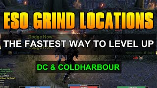 ESO GRIND LOCATIONS ON DC & COLDHARBOUR - The Fastest Way To Level Up!