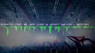 [Blast Records] Showtek Feat We Are Loud & Sonny Wilson - Booyah