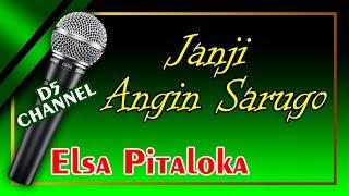 Janji Angin Sarugo Elsa Lagu MP3 dan MP4 Video