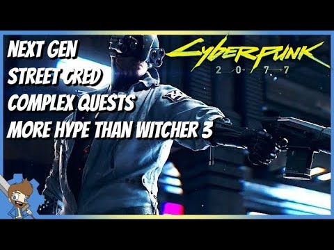 Cyberpunk 2077 MORE INFO! - More Hype Than Witcher 3, Next Gen, Complex Quests, Street Cred & MORE! thumbnail
