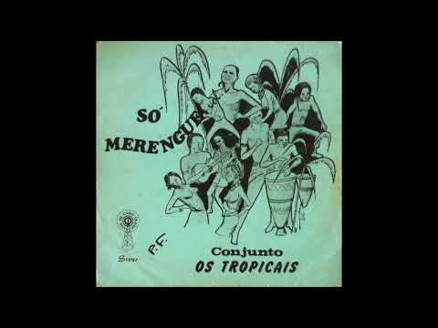 Conjunto Os Tropicais | Album: Só Merengue [Vol 2] | Latin•Merengue | Angola | 1971