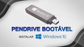 Criar pendrive bootável - Instalar Windows 10 pelo pendrive