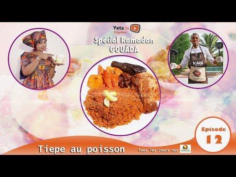 gouada-special-ramadan---episode-12---tiepe-au-poisson