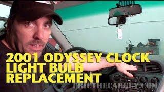 Clock Light Bulb Replacement 2001 Honda Odyssey -EricTheCarGuy