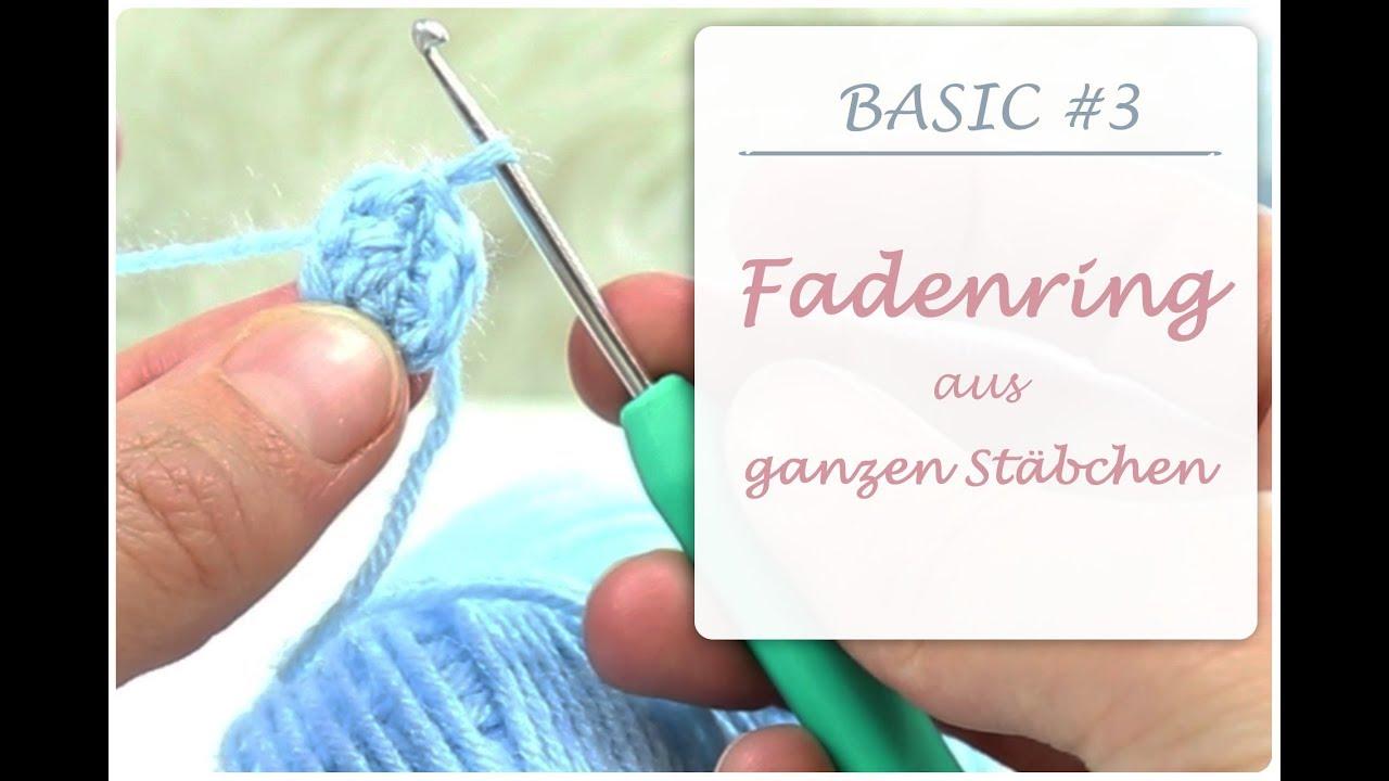 Häkel Basic 3 Fadenring Magicring Aus Ganzen Stäbchen
