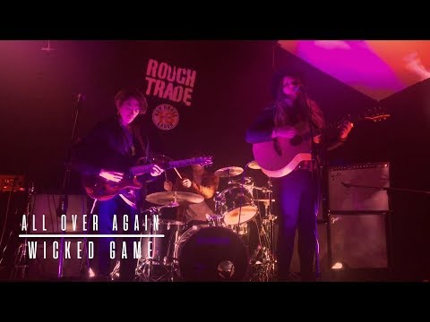 All Over Again - Wicked Game (Chris Isaak Cover) Live @ Rough Trade Nottingham