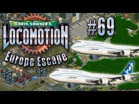 Chris Sawyer's Locomotion: Europe Escape - Ep. 69: FREE JUMBO JETS