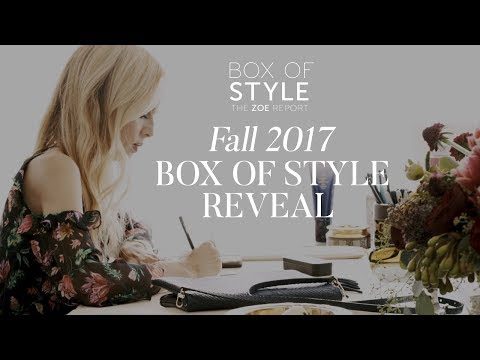 Fall 2017 Box of Style Reveal  The Zoe Report  Rachel Zoe