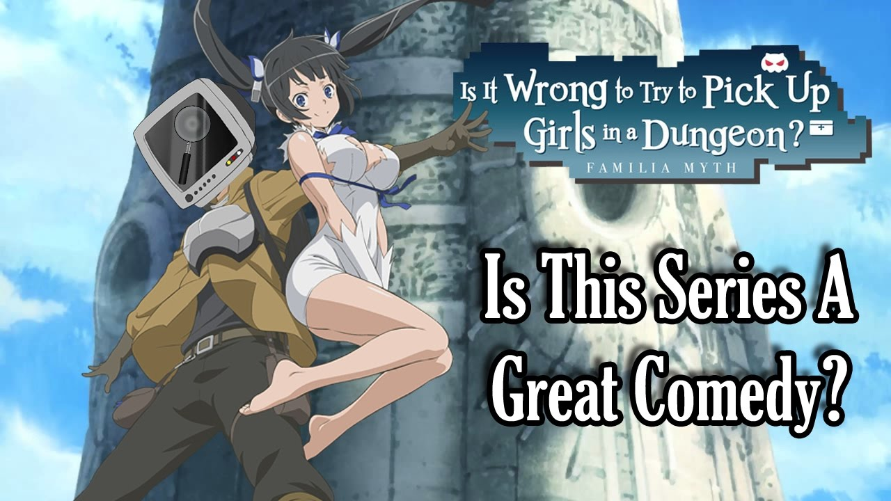 AniAnalysis Is DanMachi A Great Comedy