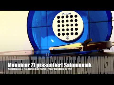 Monsieur 77 präsentiert Salonmusik (Unser Chef Ist Nicht Da)