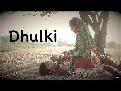 Dhulki - new release